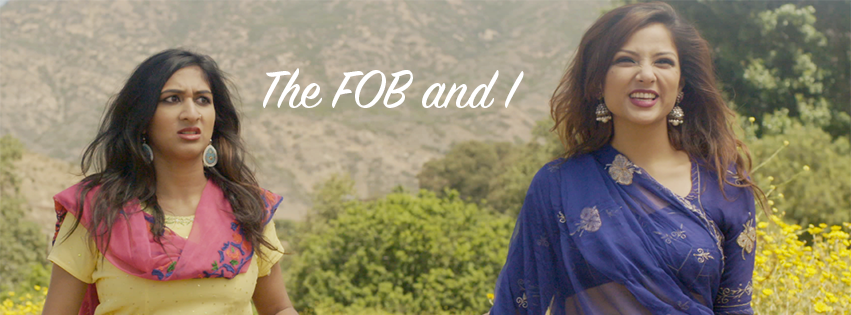 'The Fob and I': A Tale of South Asian Representation You Need to Watch