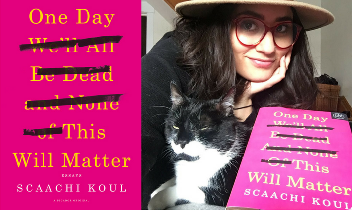 Scaachi Koul on 'One Day… This Will Matter': The Anthem Brown Girls Have Been Waiting For