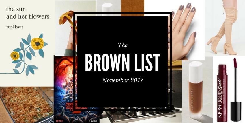 The Brown List: Staff Picks for November 2017