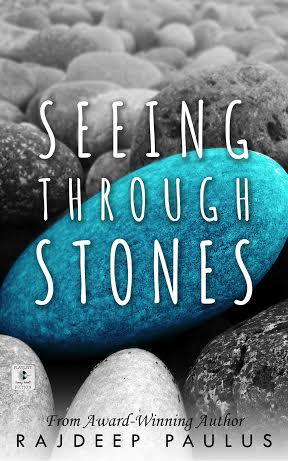"""""""Seeing Through Stones,"""" by Rajdeep Paulus."""