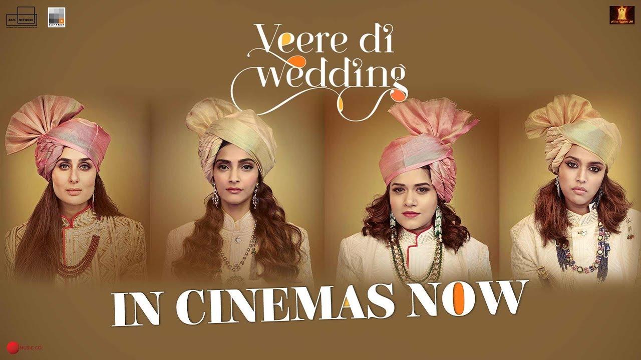 Veere Di Wedding Reviews.Veere Di Wedding Entertaining But Not Quite The Feminist